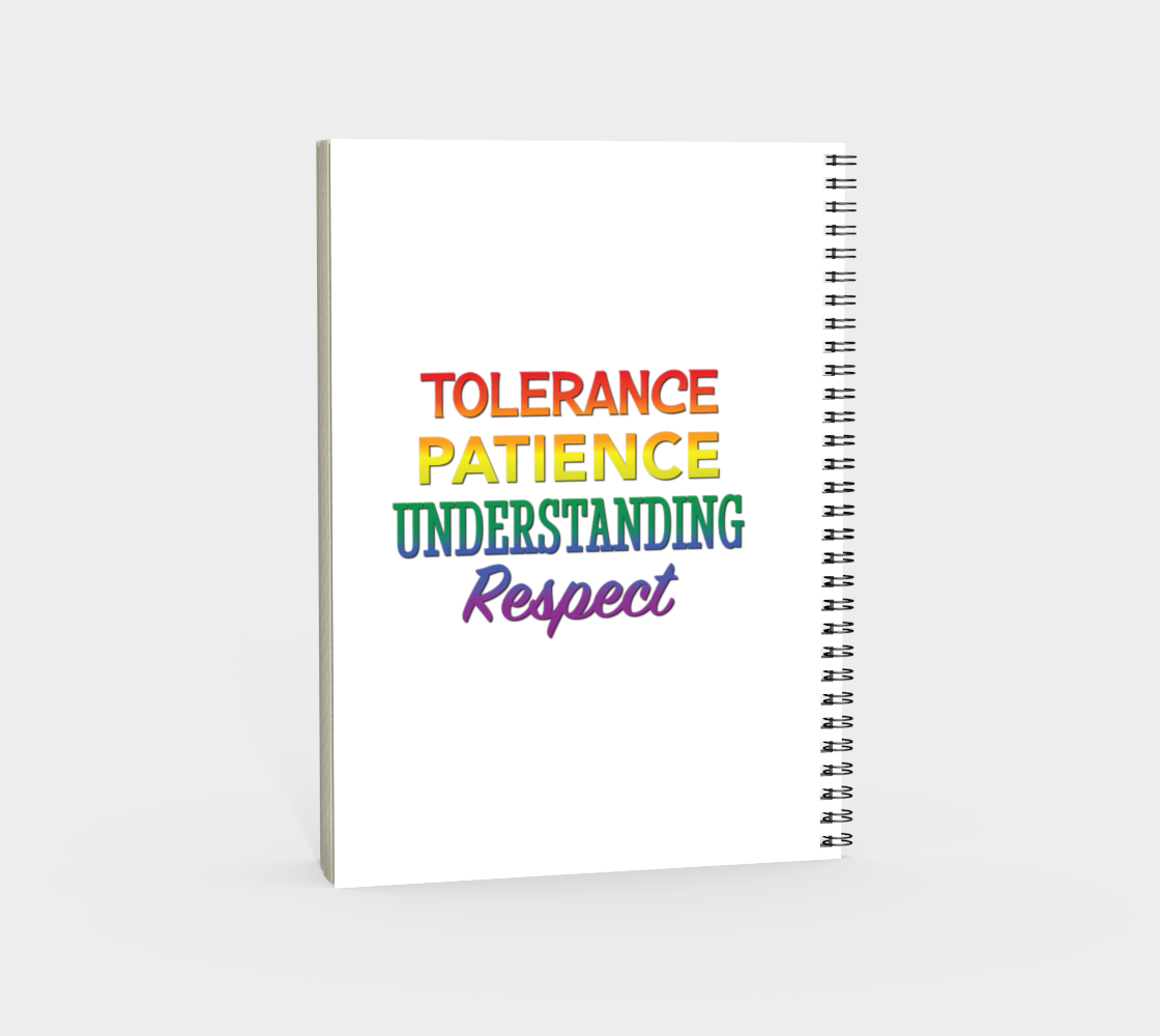 'Tolerance Patience Understanding Respect' (White) Spiral Notebook preview #4