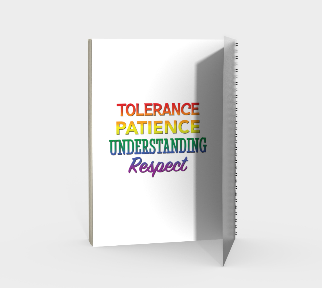 'Tolerance Patience Understanding Respect' (White) Spiral Notebook preview #2