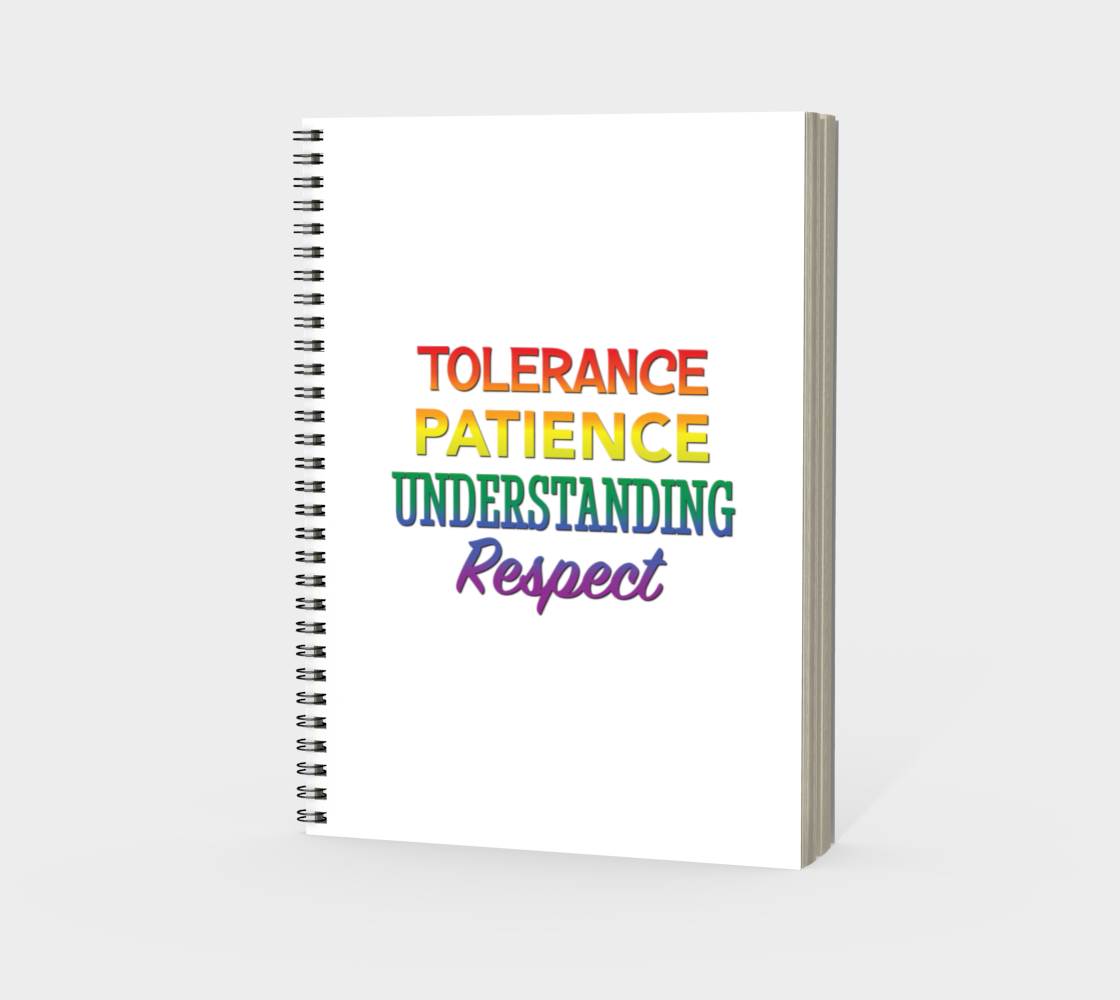 'Tolerance Patience Understanding Respect' (White) Spiral Notebook preview #3