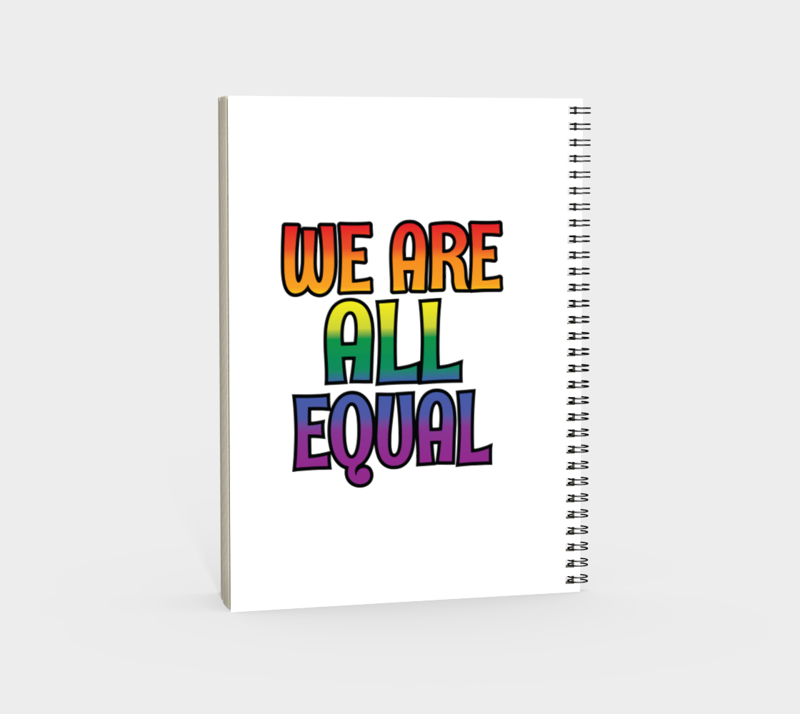 'We Are All Equal' (White) Spiral Notebook preview #4
