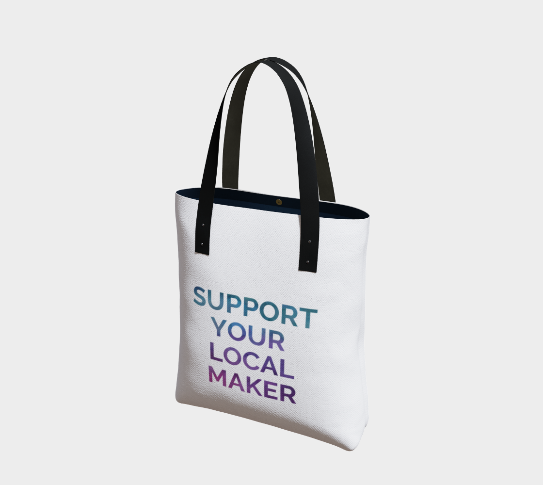 Support Your Local Maker - white background multicolour text preview