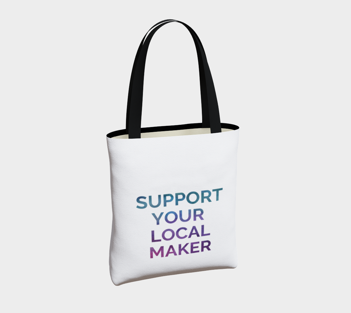 Support Your Local Maker - white background multicolour text preview #4