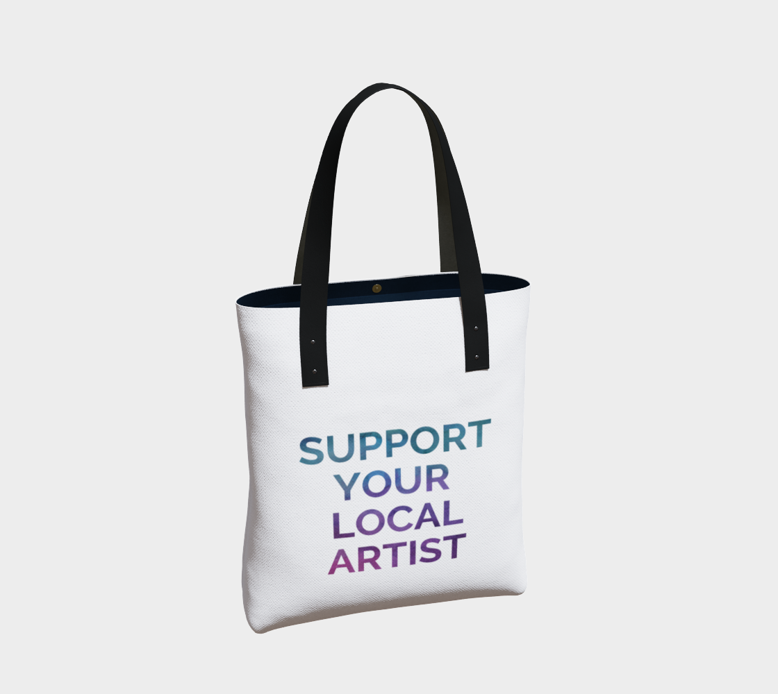 Support Your Local Artist - white background multicolour text preview #2