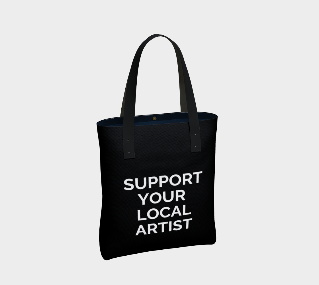 Support Your Local Artist - black background with white text preview #2