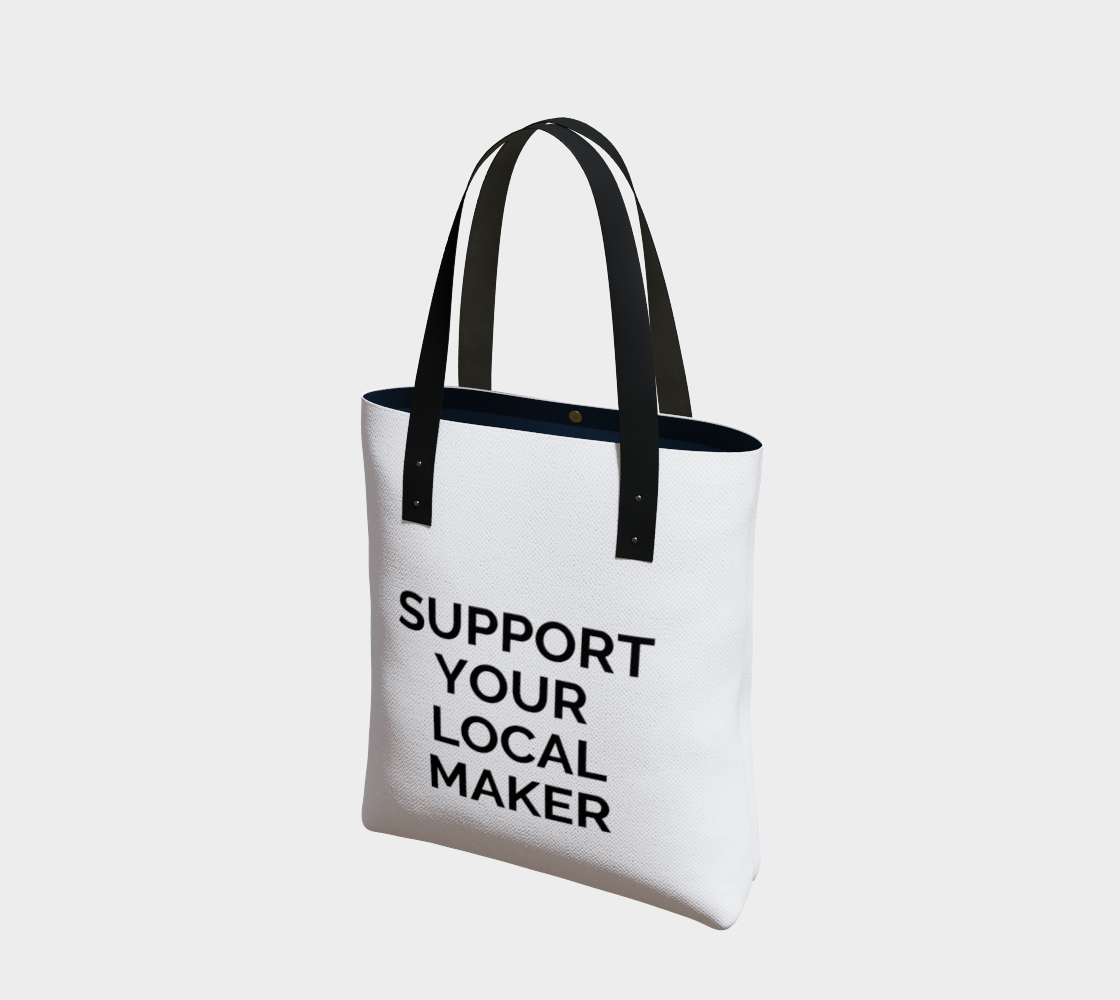 Support Your Local Maker - white background with black text preview