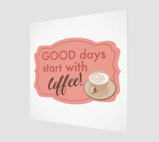 Coffee Days Art Print preview