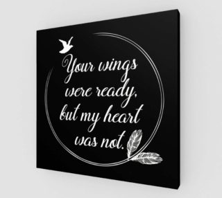 Your wings were ready, but my heart was not. preview
