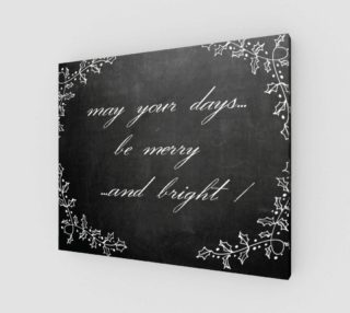 """Aperçu de Chalkboard: """"May Your Days Be Merry and Bright"""""""