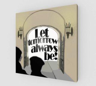 Aperçu de Let tomorrow always be!