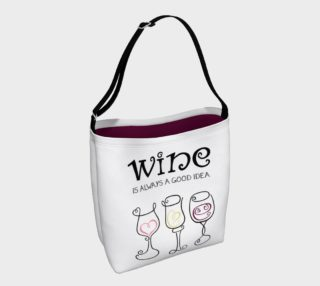 Wine is Always a Good Idea Tote Bag preview