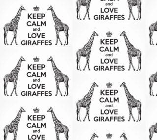 Aperçu de Keep Calm and Love Giraffes