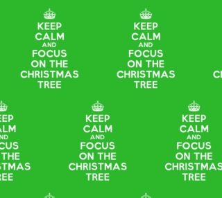 Keep Calm and Focus on The Christmas Tree Funny Fabric preview