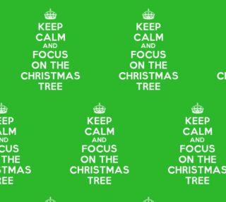 Aperçu de Keep Calm and Focus on The Christmas Tree Funny Fabric