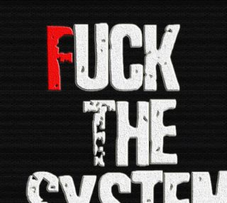 Fuck The System preview