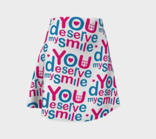 You Deserve My Smile Typographic Design Love Quote Flare Skirt preview