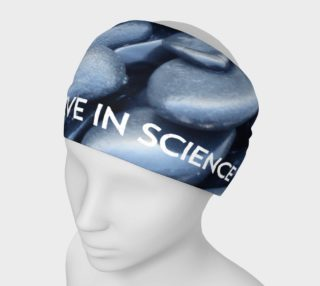 Aperçu de I Believe in Science Headband
