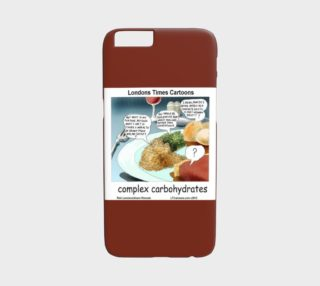Aperçu de Complex Carbohydrates iPhone 6 Case by Rick London