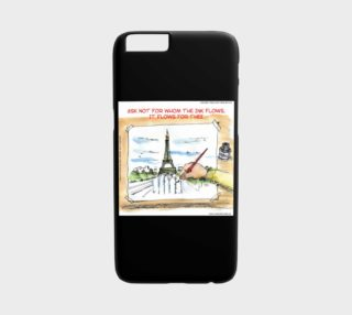 Charlie Hebdo The Ink Flows For Thee iPhone 6 Case by Rick London preview