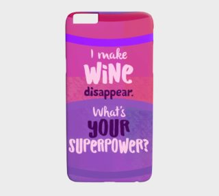 962.I make wine disappear-what's your superpower preview