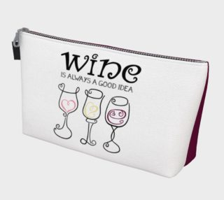 Wine is Always a Good Idea Makeup Bag preview