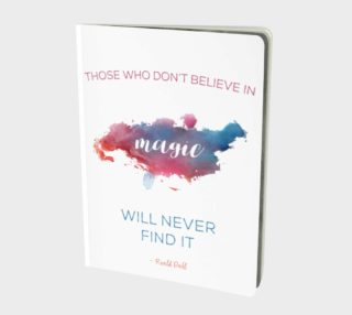 Roald Dahl 'believe in magic' quote - notebook preview