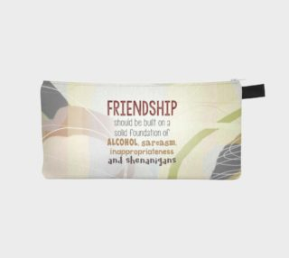 Friendship-Shenanigans Pencil Case by Deloresasrt preview