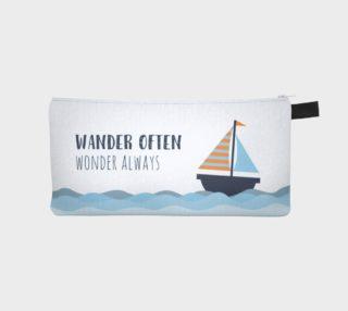 Wander often, wonder always - pencil case preview