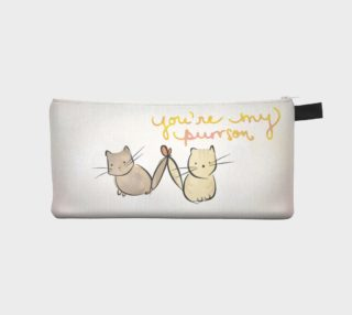 YOU'RE MY PURRSON - CAT PENCL CASE preview