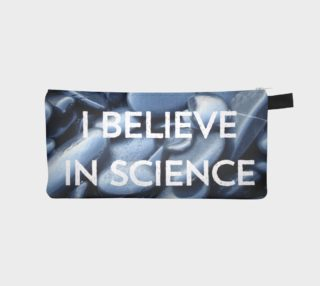 Aperçu de I Believe in Science Pencil Case
