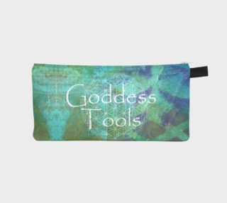 Goddess Tools - Accessory Case - by Danita Lyn preview