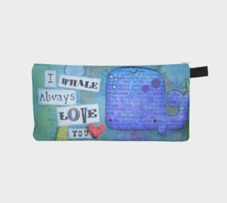 I Whale Always Love You - Case - by Danita Lyn preview