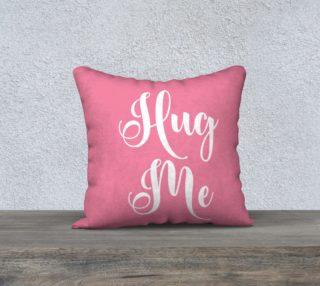 Pink Hug Me Pillow preview