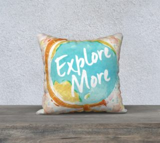 18 Explore More. Just go. Wanderlust Watercolor Pillow preview