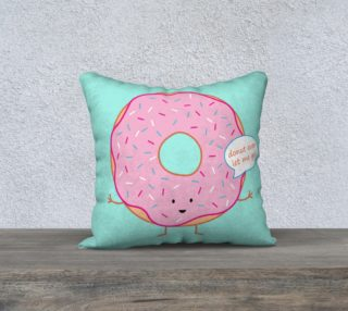 Donut Ever Let Me Go Pillow preview