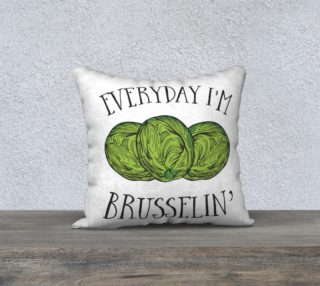 Everyday I'm Brusselin' Veggie Pillow preview