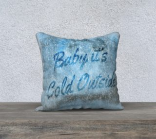 Baby it's Cold Outside Pillow Cover preview