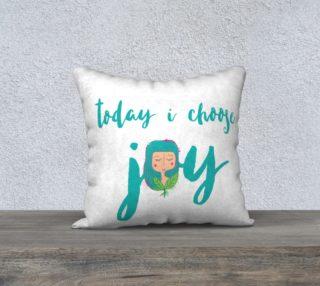 Aperçu de Today I Choose Joy Pillow