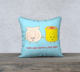 Sum Say We're a Hot Item Pillow preview