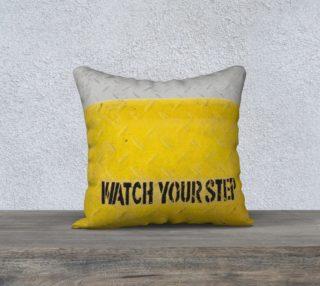 Aperçu de Watch your step pillow