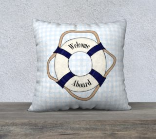 """Welcome Aboard Pillow Case - 22""""x22"""" preview"""