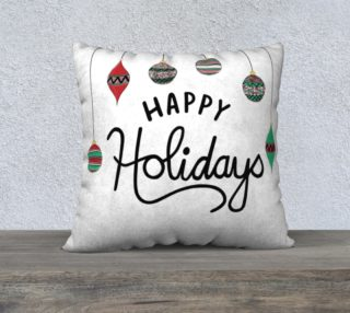 """Happy Holidays Pillow Case - 22""""x22"""" preview"""