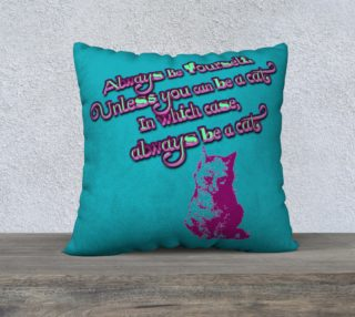 Always Be Yourself Pillow Case preview