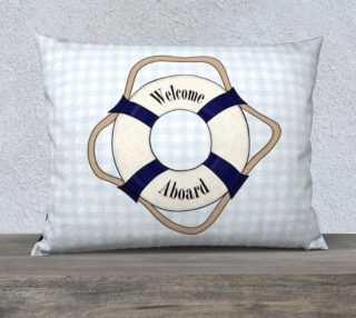 """Welcome Aboard Pillow Case - 26""""x20"""" preview"""
