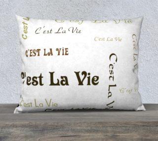 C'est la Vie Pillow Case Style3 preview