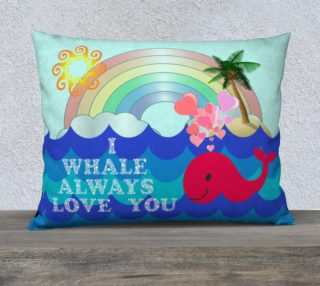 I Whale Always Love You Pillow Case preview