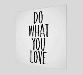 Do what you love black and white preview