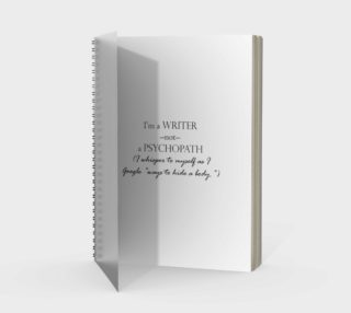Writer Not Psycho Spiral Bound Notebook preview