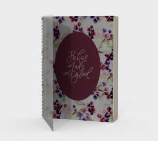 Aperçu de He has made me glad spiral notebook