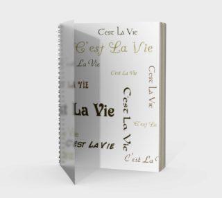 C'est la Vie Spiral Notebook preview