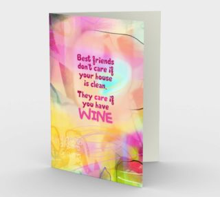 0888.Best Friend Don't Care If Your House Is Clean Card by Deloresart preview
